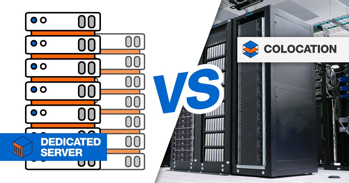Dedicated Server Hosting vs Colocation – Which One Works For Me?