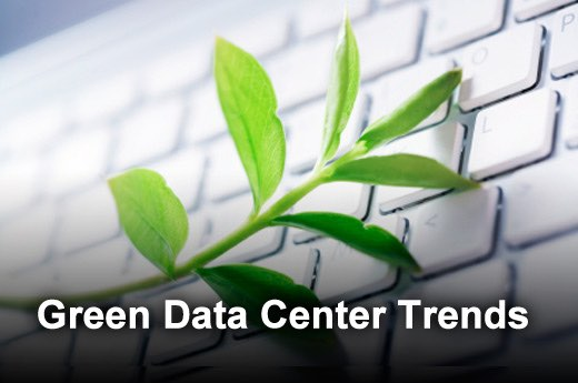 Green Trends Driving The Data Center Industry